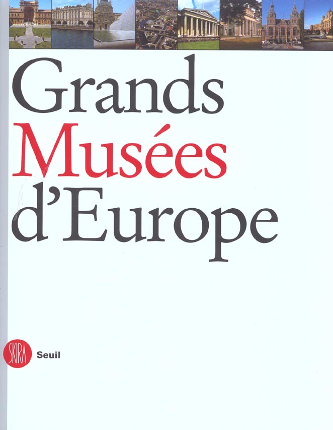 GRANDS MUSEES D'EUROPE
