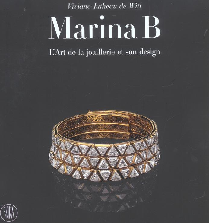 MARINA B - L'ART DE LA JOAILLERIE ET SON DESIGN