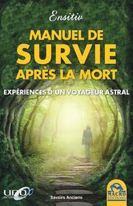 LE MANUEL DE SURVIE APRES LA MORT