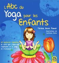 L ABC DU YOGA POUR LES ENFANTS