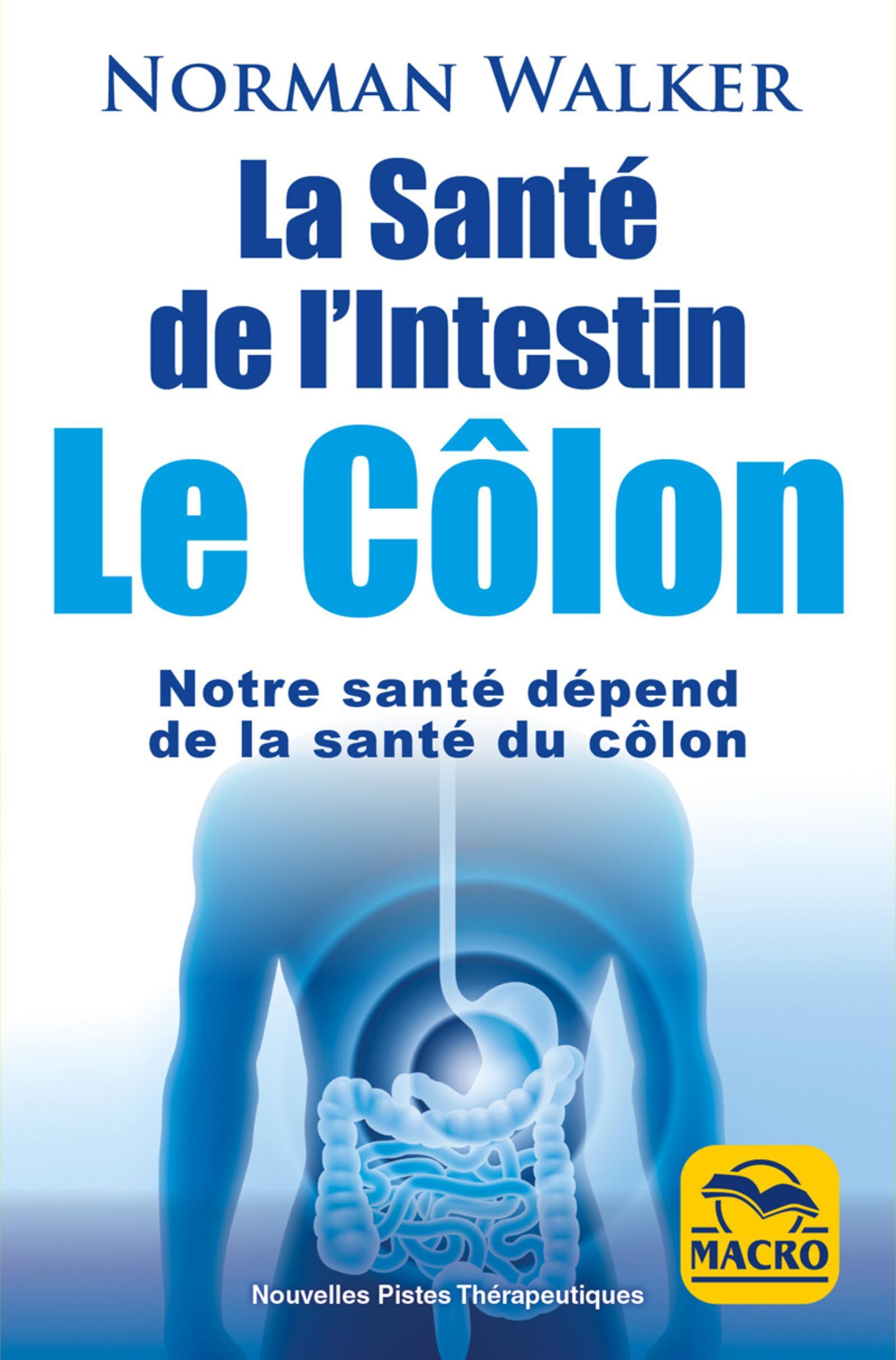 LA SANTE DE L INTESTIN  LE COLON