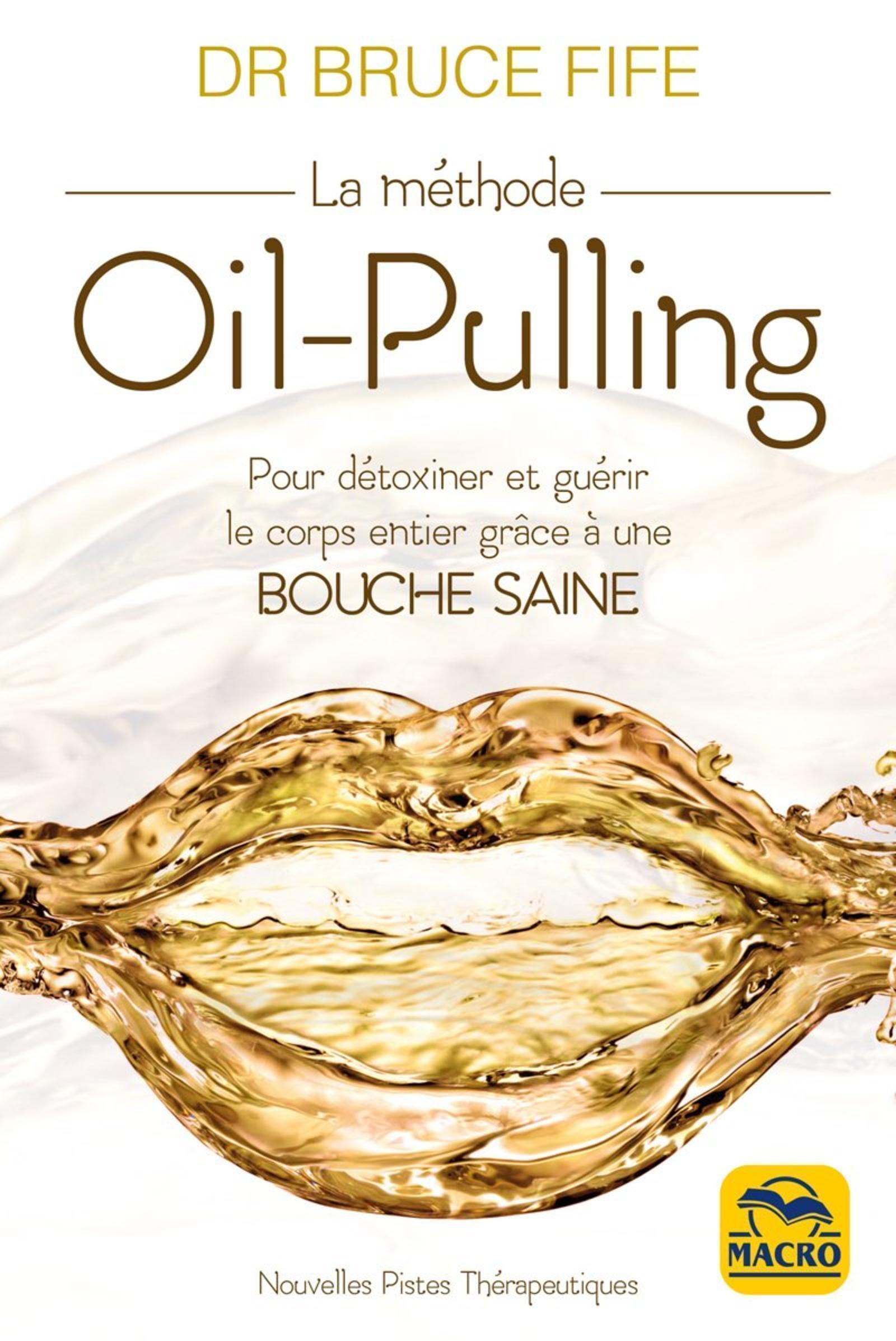 LA METHODE OIL PULLING