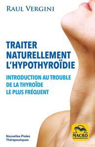 TRAITER NATURELLEMENT L HYPOTHIROIDIE