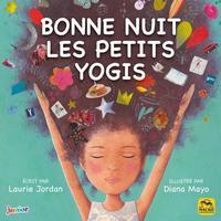 BONNE NUIT LES PETITS YOGIS - POSTURES DE YOGA POUR BIEN DORMIR