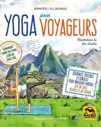 YOGA POUR VOYAGEURS - COMMENT FAIRE DU YOGA LOIN DE CHEZ SOI  SEQUENCES POSTURES ET CONSEILS POUR PR