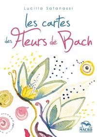 LES CARTES DES FLEURS DE BACH - COFFRET DE 38 CARTES ILLUSTREES, UNE POUR CHAQUE FLEUR