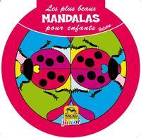 LES PLUS BEAUX MANDALAS POUR ENFANTS - NATURE