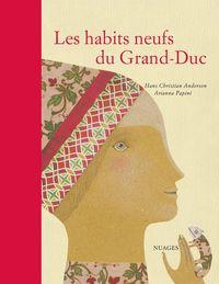 HABITS NEUFS DU GRAND DUC (LES)