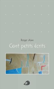 CENT PETITS ECRIT