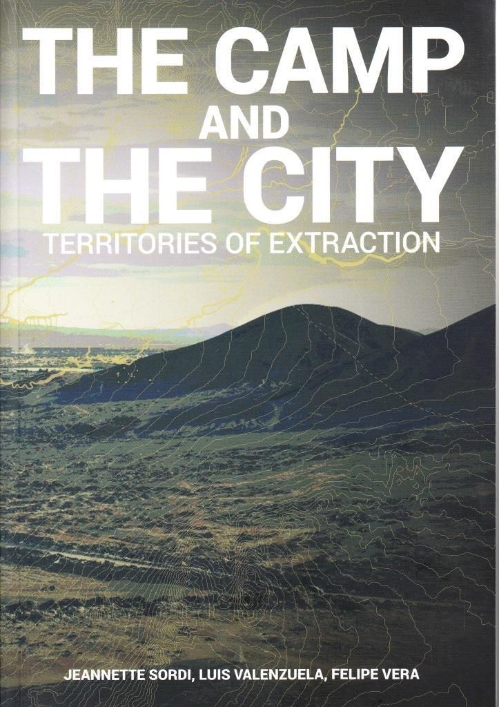 THE CAMP AND THE CITY /ANGLAIS