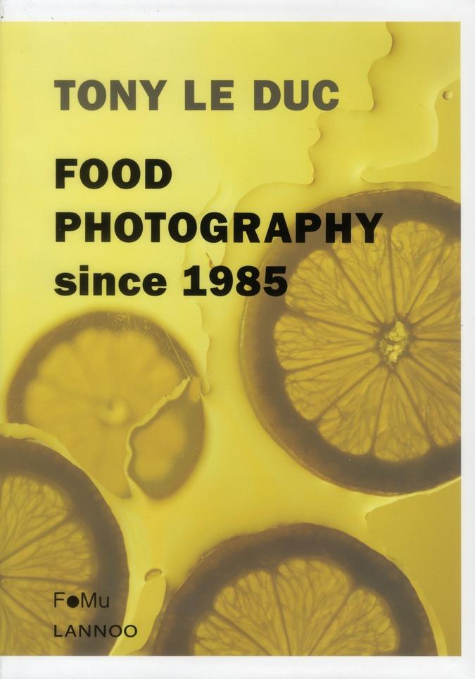 TONY LE DUC : FOOD PHOTOGRAPHY SINCE 1985
