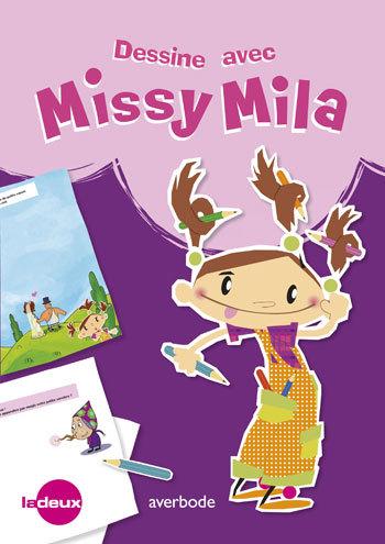 DESSINE AVEC MISSY MILA