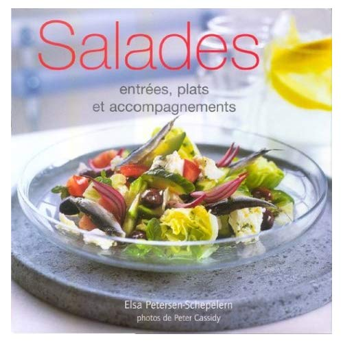 SALADES: ENTREES, PLATS ET ACCOMPAGNEMENTS