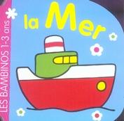 LA MER (1-3 ANS) (BAMBINOS - TOUT CARTON)