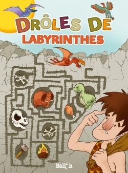 DROLES DE LABYRINTHES