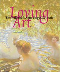 LOVING ART WILLIAM & ANNA SINGER /ANGLAIS
