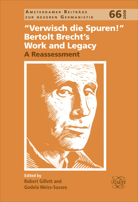 """VERWISCH DIE SPUREN!"". BERTOLT BRECHT'S WORK AND LEGACY."