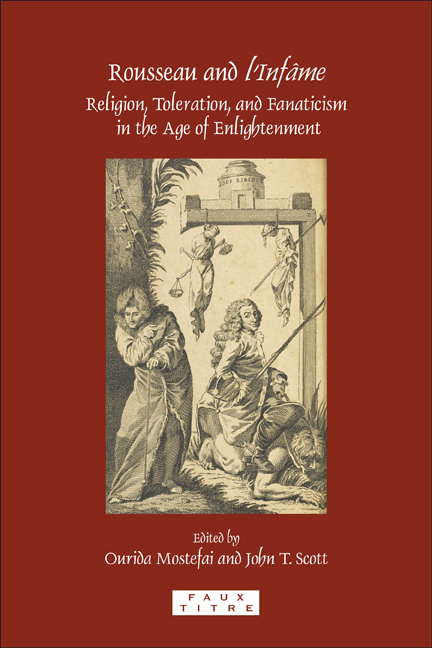 ROUSSEAU AND <EM>L'INFAME</EM>. RELIGION, TOLERATION, AND FANATICISM IN THE AGE OF ENLIGHTENMENT.