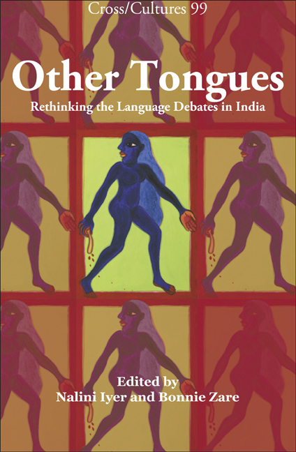 OTHER TONGUES. RETHINKING THE LANGUAGE DEBATES IN INDIA