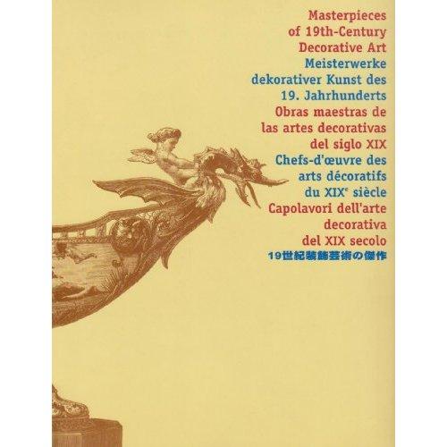 CHEFS-D'OEUVRE DES ARTS DECORATIFS DU XIX SIECLE