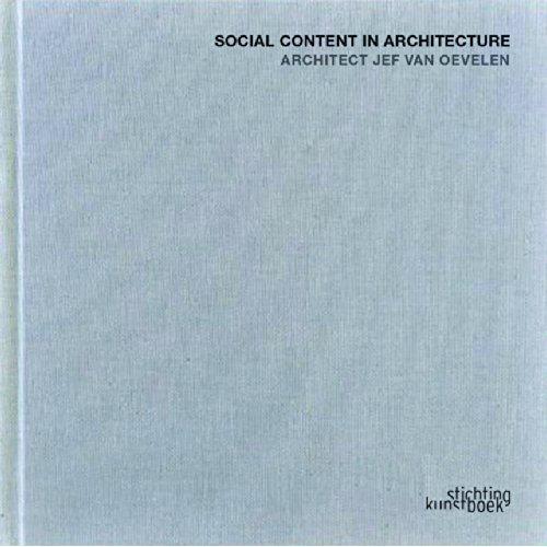 VAN OEVELEN JEF, SOCIAL CONTENT IN ARCHITECTURE