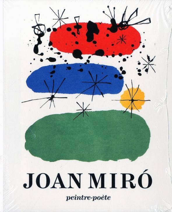 JOAN MIRO - PEINTRE-POETE.