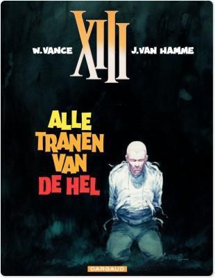 XIII (SC) T3 ALLE TRANEN VAN DE HEL