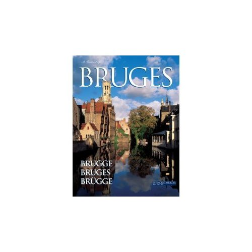 A PORTRAIT OF BRUGES, BRUGGE, BRUGES (NL, FR, GB, ALL)
