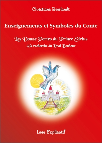 """ENSEIGNEMENTS ET SYMBOLES DU CONTE - """"LES DOUZE PORTES DU PRINCE SIRIUS"""""""