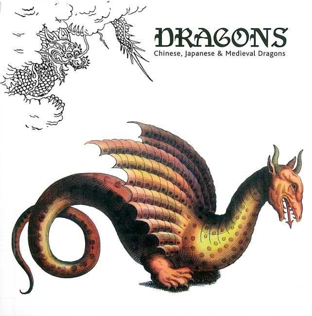 DRAGONS - CHINESE,JAPANESE & MEDIEVAL DRAGONS