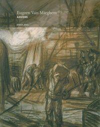 EUGEEN VAN MIEGHEM - ANVERS (1875-1930)