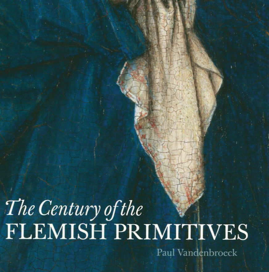 CENTURY OF THE FLEMISH PRIMITIVES (THE)