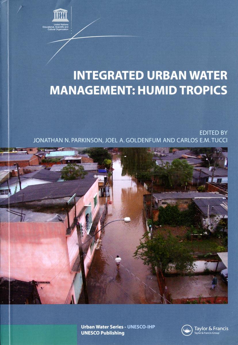 INTEGRATED URBAN WATER MANAGEMENT : HUMID TROPICS