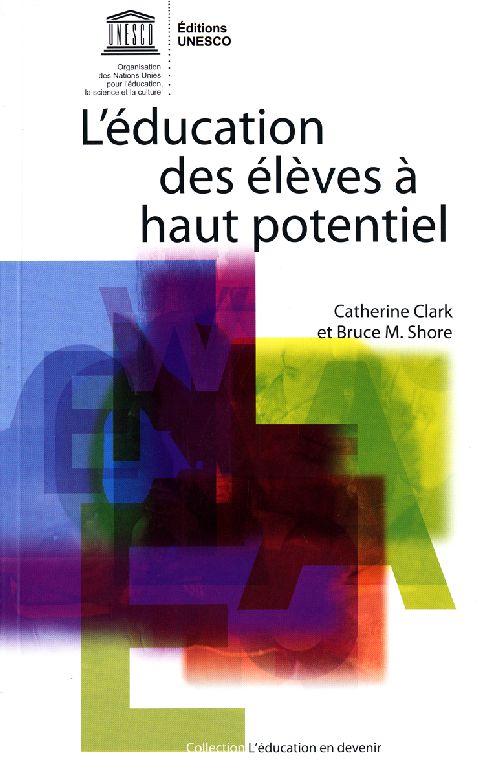 L'EDUCATION DES ELEVES A HAUT POTENTIEL