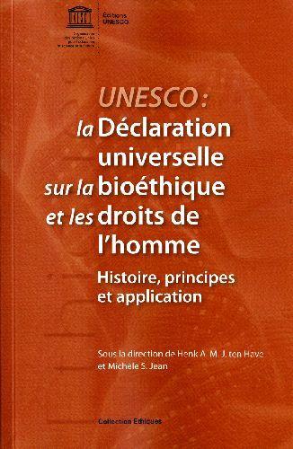 LA DECLARATION UNIVERSELLE SUR LA BIOETHIQUE ET LES DROITS DE L'HOMME