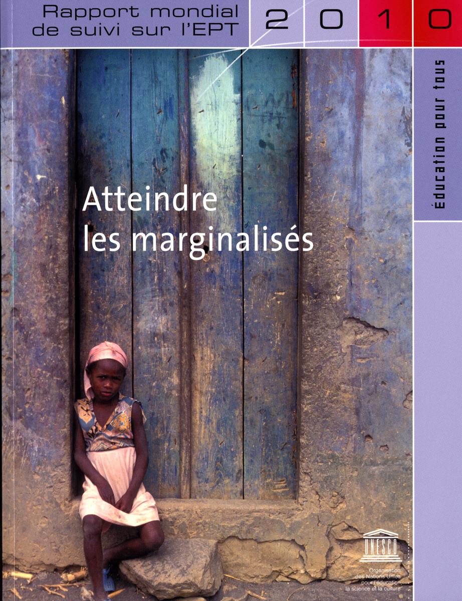 RAPPORT MONDIAL DE SUIVI SUR L'EDUCATION POUR TOUS - 2010