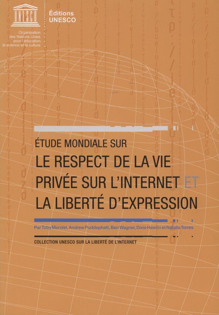 ETUDE MONDIALE SUR LE RESPECT DE LA VIE PRIVEE SUR L'INTERNET ET LA LIBERTE...