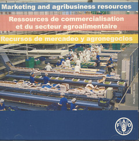 MARKETING AND AGRIBUSINESS RESOURCES/ RESSOURCES DE COMMERCIALISATION ET DU SECTEUR AGROALIMENTAIRE/