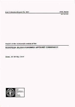 EUROPEAN INLAND FISHERIES ADVISORY COMMISSION REPORT OF THE EIGHTEENTH SESSION ROME 1725 MAY 1994