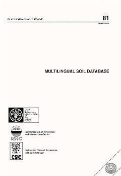MULTILINGUAL SOIL DATABASE WORLD SOIL RESOURCES REPORTS 81 WITH DISKETTE AND CORRIGENDUM