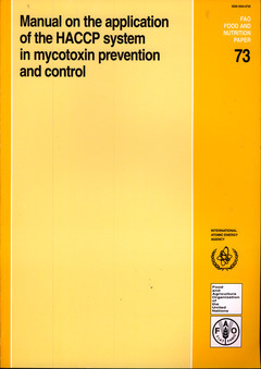MANUAL ON THE APPLICATION OF THE HACCP SYSTEM IN MYCOTOXIN PREVENTION & CONTROL (FOOD & NUTRITION PA