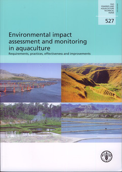ENVIRONMENTAL IMPACT ASSESSMENT & MONITORING IN AQUACULTURE. REQUIREMENTS, PRACTICES, EFFECTIVENESS