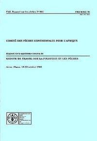 COMITE DES PECHES CONTINENTALES POUR L'AFRIQUE RAPPORT DE LA 4EME SESSION DUGROUPE DE TRAVAIL SUR LA