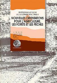 NOUVELLES ORIENTATIONS POUR L'AGRICULTURE LES FOR TS ET LES PECHES STRATEGIEPOUR L'AGRICULTURE ET LE