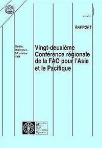 L' ASIE ET LE PACIFIQUE 22  CONFERENCE REGIONALE DE LA FAO MANILLE 3_7 10 94