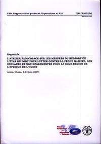 RAPPORT DE L'ATELIER DE LA FAO/COPACE SUR LES MESURES DU RESSORT DE L'ETAT DU PORT POUR LUTTER CONTR