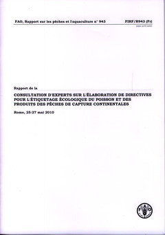 RAPPORT DE LA CONSULTATION D'EXPERTS SUR L'ELABORATION DE DIRECTIVES INTERNATIONALES POUR L'ETIQUETA