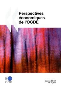Perspectives économiques de l'OCDE, Volume 2010 Numéro 1