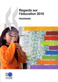 REGARDS SUR L'EDUCATION 2010 - PANORAMA