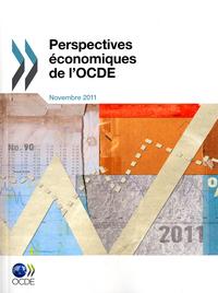 PERSPECTIVES ECONOMIQUES DE L'OCDE - NOVEMBRE 2011 VOLUME 2011/2 N 90